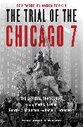 Cover-Bild zu Levine, Mark L. (Hrsg.): The Trial of the Chicago 7: The Official Transcript