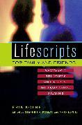 Cover-Bild zu Kolbell, Erik: Lifescripts for Family and Friends