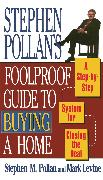 Cover-Bild zu Levine, Mark: STEPHEN POLLANS FOOLPROOF GUIDE TO BUYING A HOME