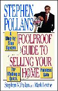 Cover-Bild zu Pollan, Stephen M.: Stephen Pollan's Foolproof Guide to Selling Your Home