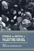 Cover-Bild zu Levine, Mark (Hrsg.): Struggle and Survival in Palestine/Israel (eBook)