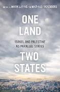 Cover-Bild zu Levine, Mark (Hrsg.): One Land, Two States (eBook)