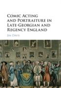 Cover-Bild zu Davis, Jim: Comic Acting and Portraiture in Late-Georgian and Regency England (eBook)