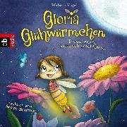 Cover-Bild zu Weber, Susanne: Gloria Glühwürmchen (Audio Download)