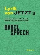Cover-Bild zu Lyrik von Jetzt 3 (eBook) von Fehr, Michael (Hrsg.)