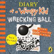 Cover-Bild zu Diary of a Wimpy Kid: Wrecking Ball (Book 14) von Kinney, Jeff