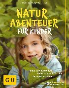 Cover-Bild zu Hudak, Renate: Naturabenteuer für Kinder (eBook)