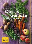 Cover-Bild zu Hudak, Renate: Obst & Gemüse selbst anbauen