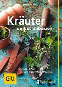 Cover-Bild zu Hudak, Renate: Kräuter selbst anbauen