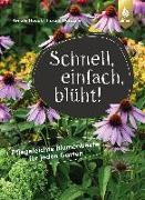 Cover-Bild zu Hudak, Renate: Schnell, einfach, blüht (eBook)