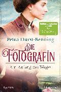 Cover-Bild zu Durst-Benning, Petra: Die Fotografin - Am Anfang des Weges (eBook)