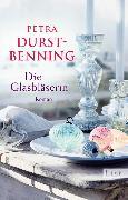 Cover-Bild zu Durst-Benning, Petra: Die Glasbläserin (eBook)