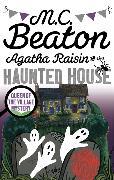 Cover-Bild zu Agatha Raisin and the Haunted House von Beaton, M.C.