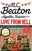 Cover-Bild zu Agatha Raisin and the Love from Hell von Beaton, M.C.