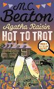 Cover-Bild zu Agatha Raisin: Hot to Trot von Beaton, M.C.