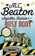 Cover-Bild zu Agatha Raisin and the Busy Body von Beaton, M.C.