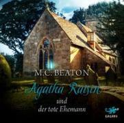Cover-Bild zu Agatha Raisin 05 und der tote Ehemann von Beaton, M. C.