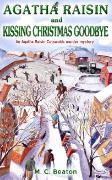 Cover-Bild zu Agatha Raisin and Kissing Christmas Goodbye von Beaton, M.C.