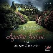 Cover-Bild zu Agatha Raisin 03 und die tote Gärtnerin von Beaton, M. C.