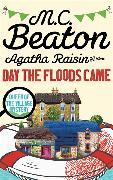 Cover-Bild zu Agatha Raisin and the Day the Floods Came von Beaton, M.C.