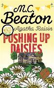 Cover-Bild zu Agatha Raisin: Pushing Up Daisies von Beaton, M.C.