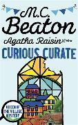 Cover-Bild zu Agatha Raisin and the Curious Curate von Beaton, M.C.