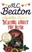 Cover-Bild zu Agatha Raisin: Beating About the Bush von Beaton, M.C.