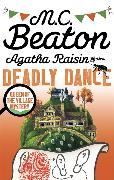 Cover-Bild zu Agatha Raisin and the Deadly Dance von Beaton, M.C.