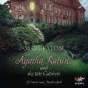Cover-Bild zu Agatha Raisin und der tote Gutsherr (Audio Download) von Beaton, M. C.