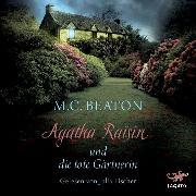 Cover-Bild zu Agatha Raisin und die tote Gärtnerin (Audio Download) von Beaton, M.C.