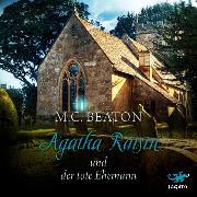 Cover-Bild zu Agatha Raisin und der tote Ehemann (Audio Download) von Beaton, M. C.
