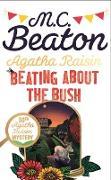 Cover-Bild zu Agatha Raisin: Beating About the Bush (eBook) von Beaton, M.C.
