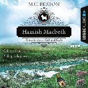 Cover-Bild zu Hamish Macbeth spuckt Gift und Galle - Schottland-Krimis, Teil 4 (Ungekürzt) (Audio Download) von Beaton, M. C.