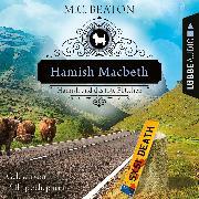 Cover-Bild zu Hamish Macbeth und das tote Flittchen - Schottland-Krimis, Teil 5 (Ungekürzt) (Audio Download) von Beaton, M. C.
