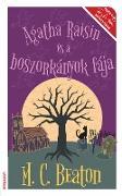 Cover-Bild zu Agatha Raisin és a boszorkányok fája (eBook) von C. Beaton, M.