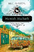 Cover-Bild zu Hamish Macbeth riecht Ärger (eBook) von Beaton, M. C.