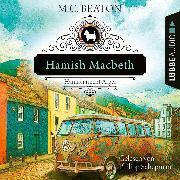 Cover-Bild zu Hamish Macbeth riecht Ärger - Schottland-Krimis, Teil 9 (Ungekürzt) (Audio Download) von Beaton, M. C.