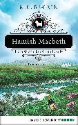 Cover-Bild zu Hamish Macbeth spuckt Gift und Galle (eBook) von Beaton, M. C.