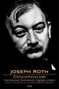Cover-Bild zu Joseph Roth: Gesamtausgabe - Sämtliche Romane und Erzählungen und Ausgewählte Journalistische Werke (eBook) von Roth, Joseph