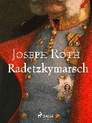 Cover-Bild zu Radetzkymarsch (eBook) von Roth, Joseph