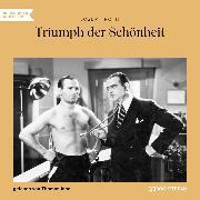 Cover-Bild zu Triumph der Schönheit (Ungekürzt) (Audio Download) von Roth, Joseph
