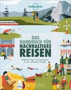 Cover-Bild zu Das Handbuch für nachhaltiges Reisen von Elzner, Silke (Übers.)