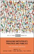 Cover-Bild zu Hall, Sarah (Hrsg.): Engaging with Policy, Practice and Publics (eBook)
