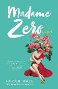 Cover-Bild zu Hall, Sarah: Madame Zero (eBook)