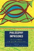 Cover-Bild zu Tyson, Sarah (Hrsg.): Philosophy Imprisoned (eBook)