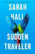 Cover-Bild zu Hall, Sarah: Sudden Traveler (eBook)