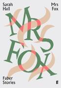 Cover-Bild zu Hall, Sarah: Mrs Fox (eBook)