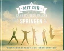 Cover-Bild zu Erne, Thomas: Mit dir kann ich über Mauern springen