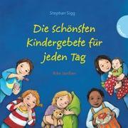 Cover-Bild zu Sigg, Stephan: Die schönsten Kindergebete für jeden Tag