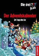 Cover-Bild zu Die drei ??? Kids, Der Adventskalender (drei Fragezeichen Kids) (eBook) von Pfeiffer, Boris